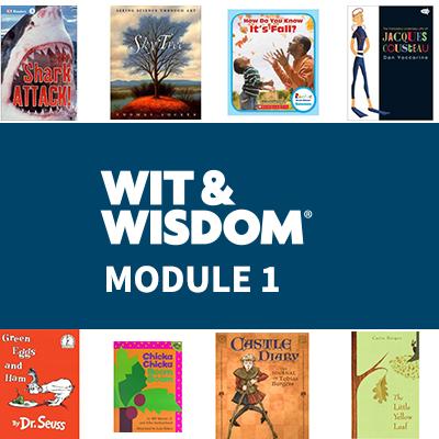 Wit & Wisdom Module 1