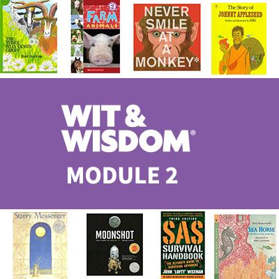 Wit & Wisdom Module 2