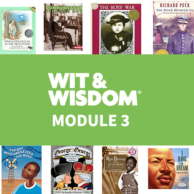 Wit & Wisdom Module 3
