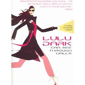 Lulu Dark Can See Through Walls