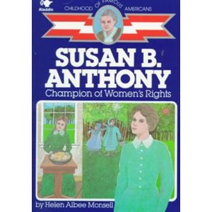 Susan B. Anthony Champion of Women's Rights