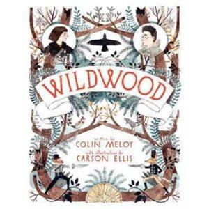 Wildwood The Wildwood Chronicles, Book I