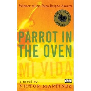 Parrot in the Oven: Mi vida