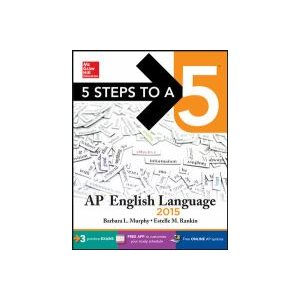 5 Steps to a 5 AP English Language, 2015 Edition