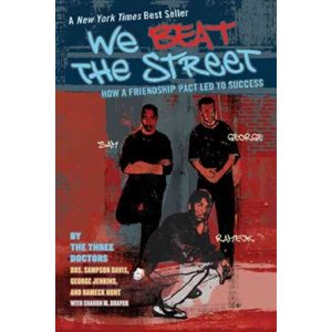 We Beat the Street: How a Friendship Pact Led to Success