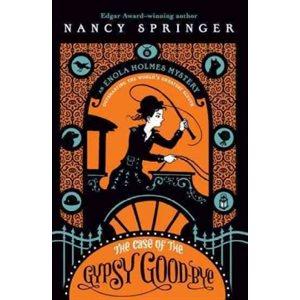 The Case of the Gypsy Goodbye An Enola Holmes Mystery