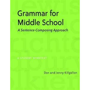 Grammar for Middle School --a Student Worktext
