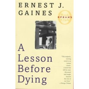 A Lesson Before Dying A Novel