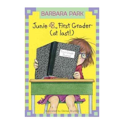 Junie B  Jones #18: First Grader (at last!)