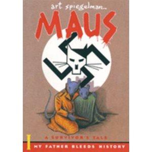 Maus I: A Survivor's Tale My Father Bleeds History