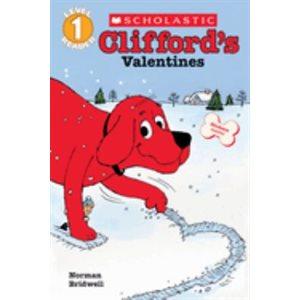 Scholastic Reader Level 1: Clifford's Valentines