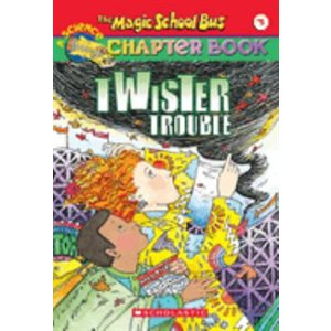 The Magic School Bus Science Chapter Book #5: Twister Trouble