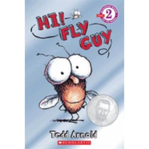 Scholastic Reader Level 2: Hi! Fly Guy  (Common Core Exemplar)