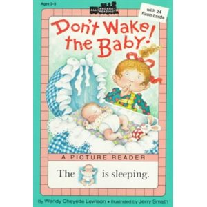 Don't Wake the Baby!