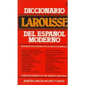 Diccionario Larousse del Espanol Moderno A New Dictionary of the Spanish Language