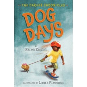 Dog Days The Carver Chronicles, Book One