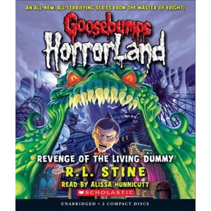 Goosebumps HorrorLand #1: Revenge of the Living Dummy (Audio)