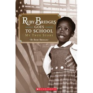 Scholastic Reader Level 2 Ruby Bridges Goes to School