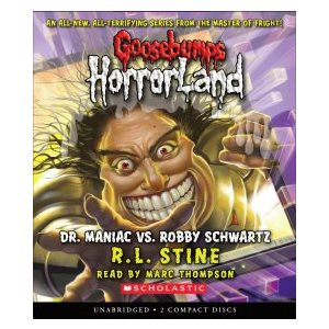 Dr. Maniac vs. Robby Schwartz (Goosebumps Horrorland #5)