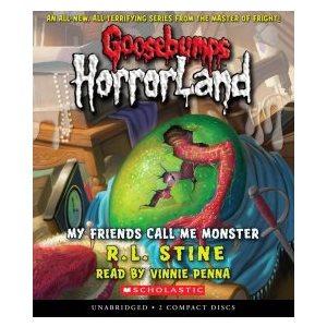 My Friends Call Me Monster (Goosebumps Horrorland #7)