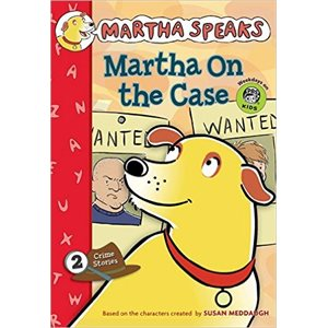 Martha Speaks: Martha On The Case
