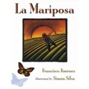La Mariposa (The Butterfly)