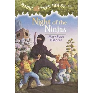 Magic Tree House #5: Night of the Ninjas