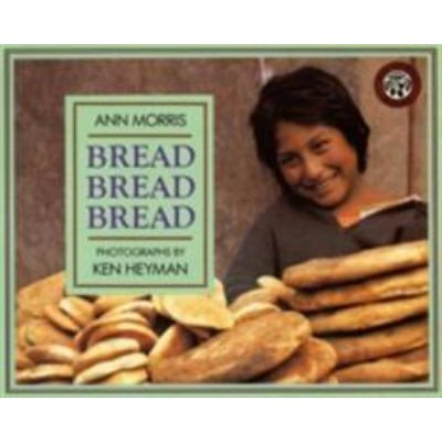 Bread, Bread, Bread