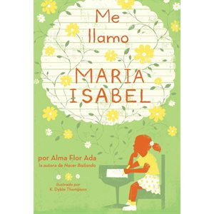 Me llamo María Isabel (My Name Is Maria Isabel)