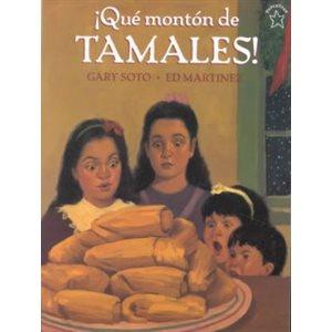 ¡Qué montón de tamales! (Too Many Tamales!)