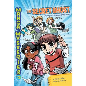 Manga Math Mysteries 3 The Secret Ghost