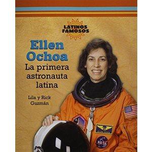 Ellen Ochoa: La primera astronauta latina (Ellen Ochoa: The First Latin Astronaut)