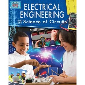 Electrical Engineering and the Science of Circuits