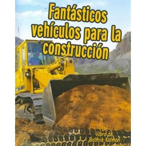 Fantásticos vehículos para la construcción (Cool Construction Vehicles)