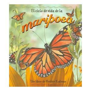 El ciclo de vida de la mariposa (The Life Cycle Of A Butterfly)