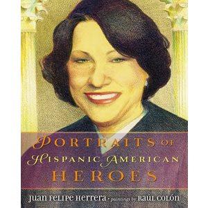 Portraits of Hispanic American Heroes