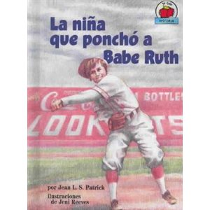 La Nina Que Poncho a Babe Ruth (The Girl Who Struck Out Babe Ruth)