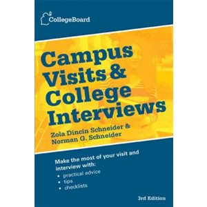 Campus Visits and College Interviews Third Edition