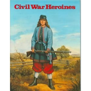 Civil War Heroines
