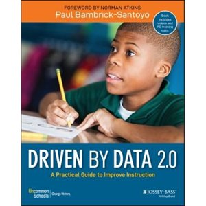 Driven by Data 2.0 A Practical Guide to Improve Instruction
