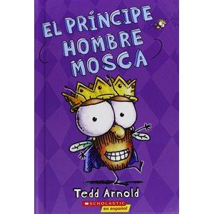 El príncipe Hombre Mosca (Prince Fly Guy)