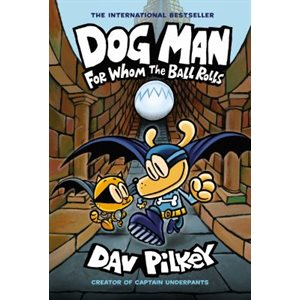Dog-Man: For Whom the Ball Rolls