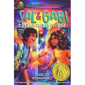 Sal and Gabi Break the Universe (a Sal and Gabi Novel, Book 1)