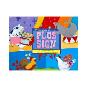 If You Were a Plus Sign