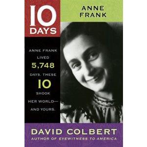 Anne Frank 10 Days