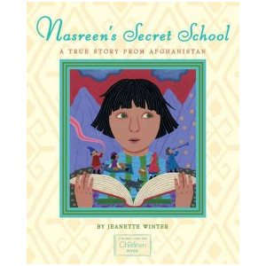 Nasreen's Secret School A True Story from Afghanistan