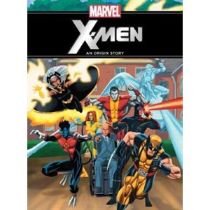 Marvel The X-Men An Origin Story
