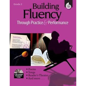 Building Fluency Through Practice & Performance Grade 2