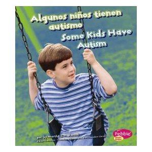 Algunos ninos tienen autismo (Some Kids Have Autism)