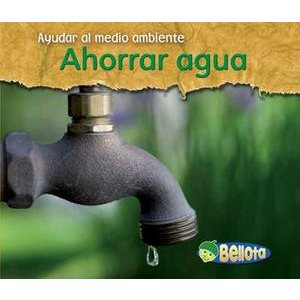 Ahorrar agua (Saving Water)